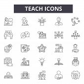 Teach Line Icons, Signs Set, Vector. Teach Outline Concept, Illustration: Teaching, Education, Schoo poster