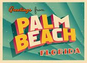 Vintage Touristic Greeting Card - Palm Beach, Florida - Vector EPS10. Grunge effects can be easily r