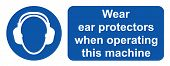 picture of ppe  - Wear ear protectors when operating this machine - JPG