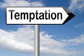 pic of irresistible  - temptation resist devil temptations lose bad habits by self control  - JPG
