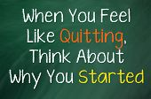 When You Feel Like Quitting poster