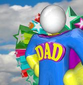 A Super Dad Hero stands ready to do great parenting in raising children as a superhero and father fi