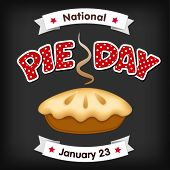 Pie Day, January 23, Tasty American National Holiday, Fresh Baked Sweet Dessert Treat, Red Polka Dot poster