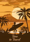 Time To Travel Happy Man With Surfboard On Summer Vacation Beach Enjoying Beach Vacation On Sand Sea poster
