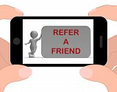 stock photo of suggestive  - Refer A Friend Phone Showing Suggesting Website - JPG