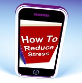 picture of reduce  - How to Reduce Stress on Phone Showing Reducing Tension - JPG