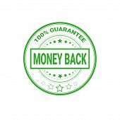 Money Back Sign 100 Percents Guarantee Certificate Label Isolated Vector Illustration poster