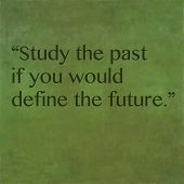 picture of past future  - Inspirational quote by Confucius  - JPG