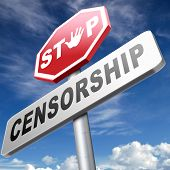 picture of freedom speech  - stop censorship free press no control or suppression freedom of speech and thought not censored - JPG