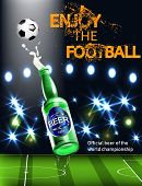 Beer. Realistic Poster Template. Realistic 3d Illustration. Football World Championship Background I poster