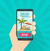 Online Trip Booking Via Smartphone Vector Illustration, Concept Or On-line Travel Or Journey Book Bu poster