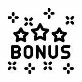 Bonus Star Logo Icon Vector. Outline Bonus Star Logo Sign. Isolated Contour Symbol Illustration poster