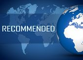 picture of recommendation  - Recommended concept with globe on blue world map background - JPG