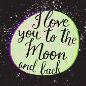 picture of moon stars  - I love you to the moon and back - JPG