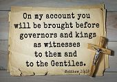 Постер, плакат: Bible verses from Matthew On my account you will be brought before governors and kings as witnesses