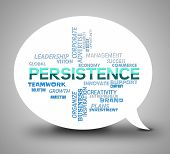 Persistence Bubble Indicates Dont Give Up And Perseverance poster