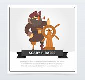 Pirate With Eye Patch At Wheel, Scary Pirates Banner, Flat Vector Ilustration, Element For Website O poster