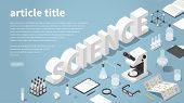 Science Themed Landing Page Vector Isometric Illustration. Big Word Science Surrounded With Chemical poster