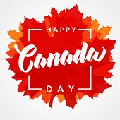 Happy Canada Day Lettering On Maple Leaf. Canada Day, National Holiday 1st Of July With Vector Text  poster