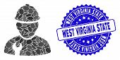 Mosaic Worker Icon And Rubber Stamp Watermark With West Virginia State Text. Mosaic Vector Is Compos poster