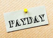picture of payday  - Recycled paper note pinned on cork board - JPG