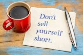 Do not sell yourself short - inspirational handwriting on a napkin with a cup of coffee poster