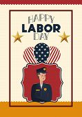 Happy Labor Day Card With Police And Usa Flag poster