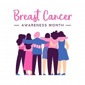 Breast Cancer Awareness Month Illustration Of Diverse Women Friend Group Hugging Together For Help A poster