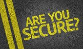 stock photo of unsafe  - Are you Secure - JPG