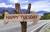 foto of tuesday  - Happy Tuesday wooden sign with a street background  - JPG