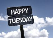 image of tuesday  - Happy Tuesday sign with clouds and sky background - JPG