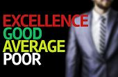 foto of average man  - Excellence Good Average Poor written on a board with a business man on background - JPG