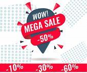 Today Only Mega Sale Banner. Big Super Sale, Flat 50 Off. Vector Illustration, Special Offer, Up To  poster