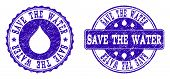 Grunge Save The Water Stamp Seal Imprints. Save The Water Text Inside Blue Unclean Rubber Seals With poster