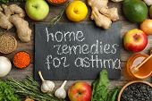 Natural Products And Slate Board With Text Home Remedies For Asthma On Wooden Background, Flat Lay poster
