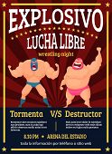 Lucha Libre Poster. Retro Placard Announced Fighting Match Of Mexican Wrestlers Luchador Vector Musc poster