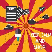 Conceptual Hand Writing Showing Keep Calm And Shop. Business Photo Showcasing Relax Leisure Time Rel poster