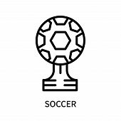 Soccer Icon Isolated On White Background. Soccer Icon Simple Sign. Soccer Icon Trendy And Modern Sym poster