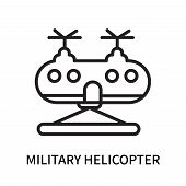 Military Helicopter Icon Isolated On White Background. Military Helicopter Icon Simple Sign. Militar poster