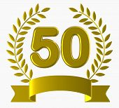 stock photo of 50th  - Fiftieth Birthday Meaning Happy Anniversary And Fun - JPG