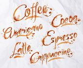 stock photo of latte coffee  - Drawn names of different kinds of coffee - JPG