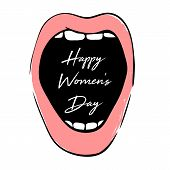 Happy Womens Day Greeting Card With Open Pink Mouth. Greeting Card For March 8. International Women poster