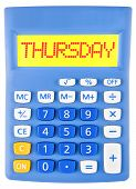 picture of thursday  - Calculator with THURSDAY on display isolated on white background - JPG