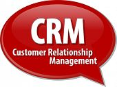 stock photo of customer relationship management  - word speech bubble illustration of business acronym term CRM Customer Relationship Mangement - JPG