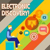 Writing Note Showing Electronic Discovery. Business Photo Showcasing Discovery In Legal Proceedings  poster