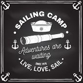 Summer Sailing Camp Badge. Vector On The Chalkboard. Concept For Shirt, Print, Stamp Or Tee. Vintage poster