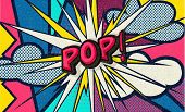 Pop! Pop Art Funny Comic Speech Word. Fashionable Poster And Banner. Social Media Connecting Blog Co poster