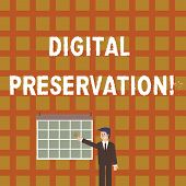 Handwriting Text Digital Preservation. Concept Meaning Ensuring Access To Digital Information When N poster