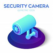 Security Camera Isometric Icon. 3d Cctv Camera Icon. Security Surveillance Cctv Camera Watch. Video  poster
