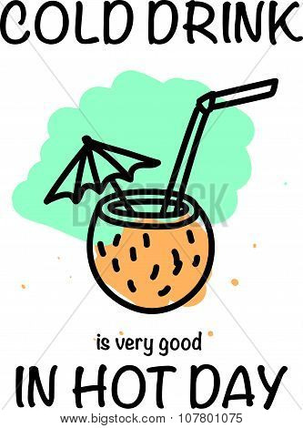 Vector Hand Drawn Illustration Of Summer Cocktail And Text Lettering On White Back Ground Doodle Style Drawing Black Stroke Umbrella Coconut Drink